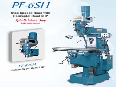Máy phay đứng ngang vạn năng PF-6H/ PF-6SH/ PF-6VSH (Kết hợp đầu phay đứng và ngang)